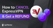 Як видалити аккаунт ExpressVPN та повернути гроші (2021)