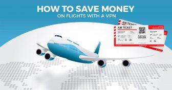 Як економити гроші на авіаквітках за допомогою VPN