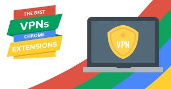 6 найкращих VPN розширень Chrome в 2018 році